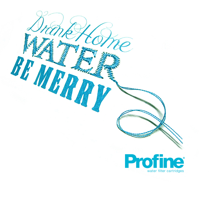 Drink home water be merry!